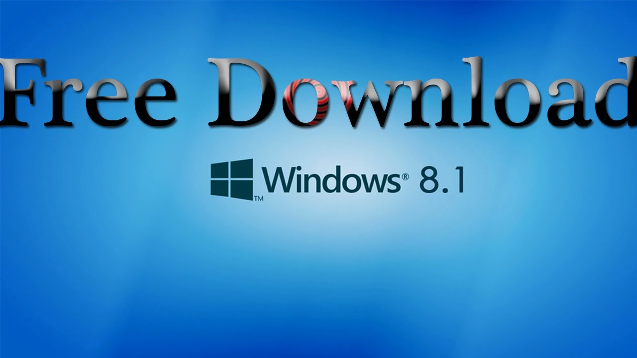 windows 8 1 iso free download