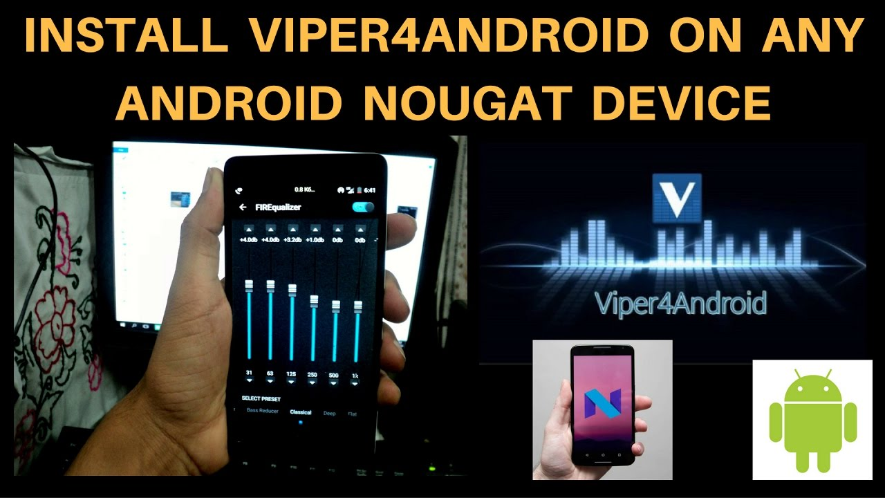 Install ViPER4Android FX on Lineage OS 14 1 (Android 7 1