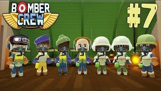 Bomber Crew [ #7 ] Прыгающая Бомба и Новый Экипаж.