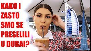 KAKO I ZASTO SMO SE PRESELILI U DUBAI |SabrinaTubic