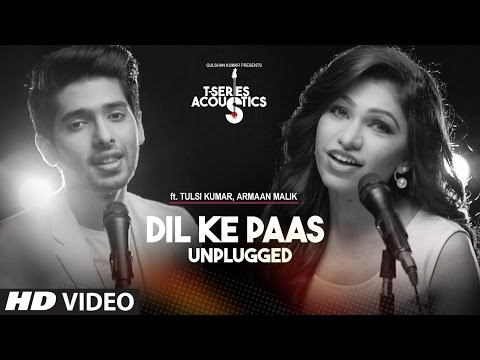 Dil Ke Paas Unplugged Video Song | Ft Malik & Tulsi Kumar | T-Series Acoustics | T-Series
