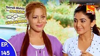Taarak Mehta Ka Ooltah Chashmah - तारक मेहता का उल्टा चशमाह - Episode 145