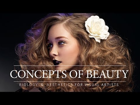 Concepts of Beauty, Biology & Aesthetics For Beauty, Fashion & Portrait Retouching