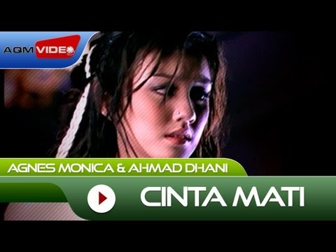 Agnes Monica & Ahmad Dhani - Cinta Mati | Official Music Video