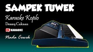 Karaoke Sampek Tuwek Nada Cewek Lirik Tanpa Vokal