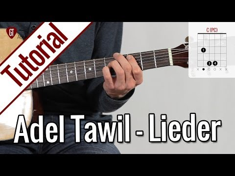 Adel Tawil - Lieder | Gitarren Tutorial Deutsch