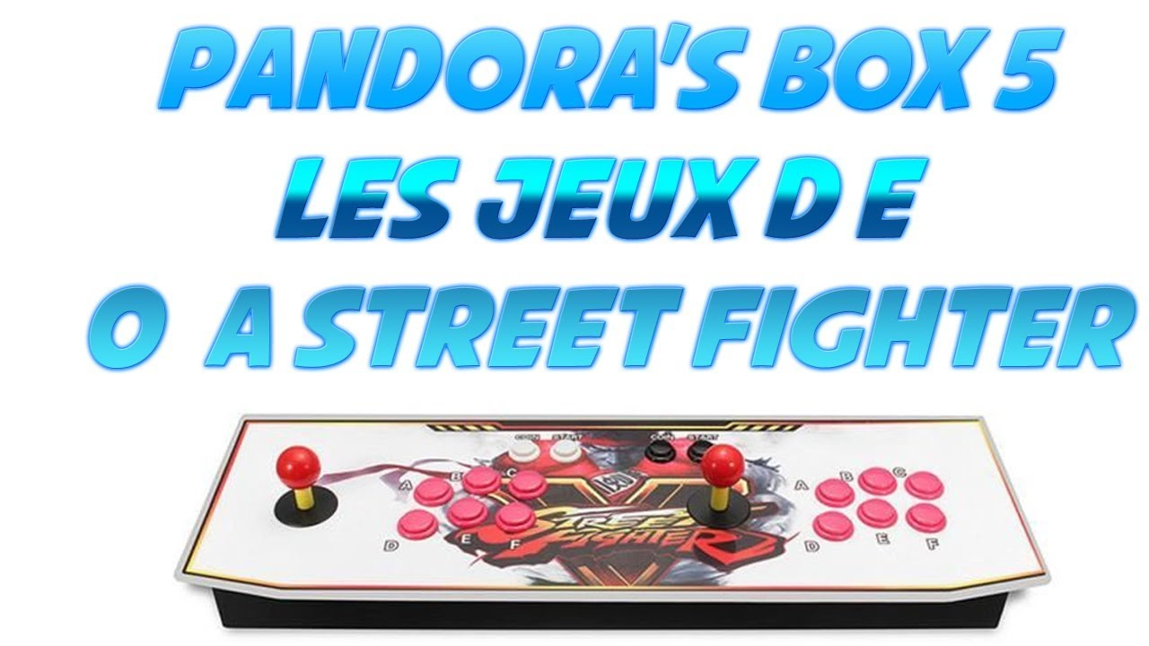 Pandora Box 5 Fr Jeux De P A Street Fighter
