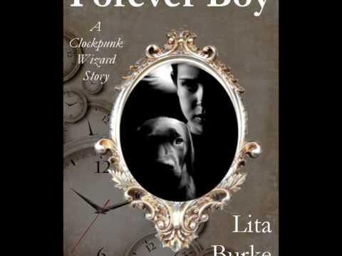 Forever Boy by Lita Burke Book Trailer - Clockpunk - Fantasy - Wizards