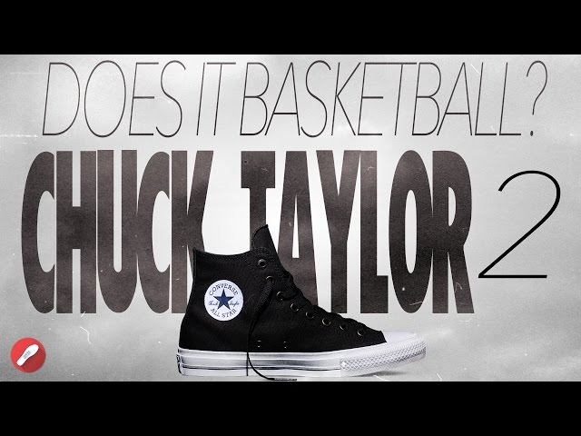 Does It Basketball? Chuck Taylor 2 II Review! YouTube
