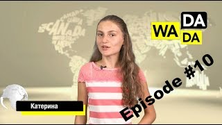 WADADA News for Kids - Episode #10