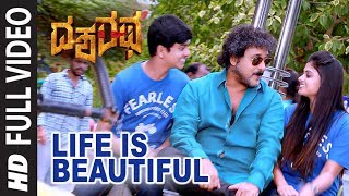 Life is Beautiful Full Song Dasharatha V Ravichandran Sonia Agarwal Sanjith Hegde