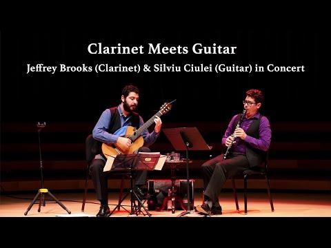 Clarinet Meets Guitar - Jeffrey Brooks (Clarinet) & Silviu Ciulei (Guitar) in Concert