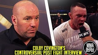 UFC is not happy at all with Colby Covington interview; Tyron Woodley responds; Dana White on Hunt