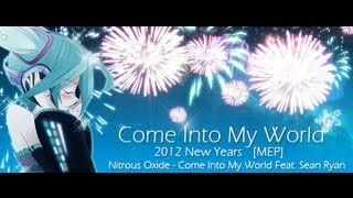 Come Into My World - Anime MV ♫ AMV