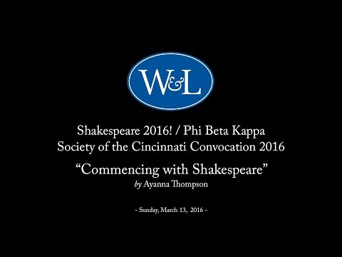 Shakespeare 2016!/Phi Beta Kappa/Society of the Cincinnati Convocation 2015 with Ayanna Thompson