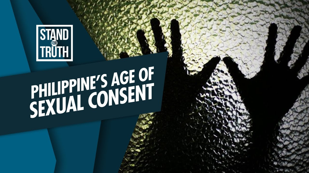 Stand for Truth: 12 years old, sexual consent sa bansa!