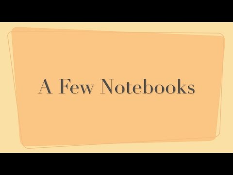 A Few Notebooks