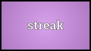 Streak Meaning