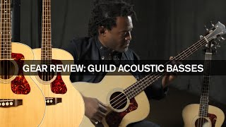 New Gear: Guild B 240E and Jumbo Junior Acoustic Basses