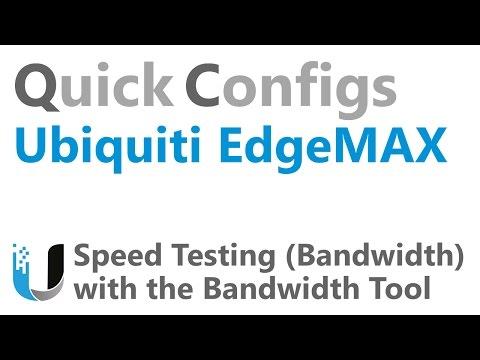 QC Ubiquiti EdgeMAX - Speed Testing Bandwidth with the