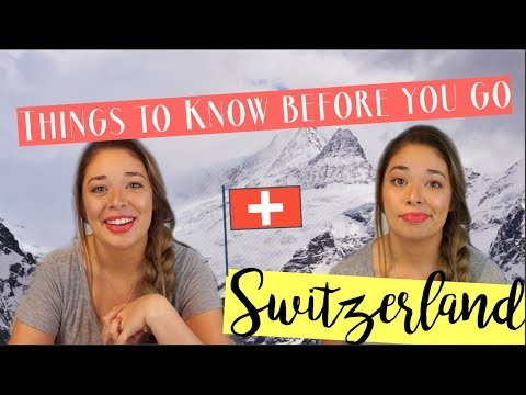 SWITZERLAND TRAVEL TIPS