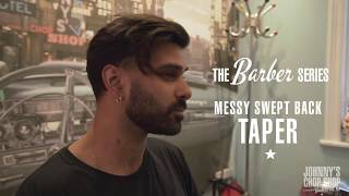 Messy Swept Back Tapered Haircut | Barber Tutorial by Luka Chitty at Johnny
