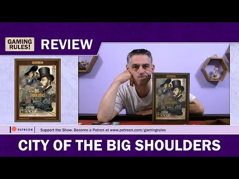 City Of The Big Shoulders - Gaming Rules! Review