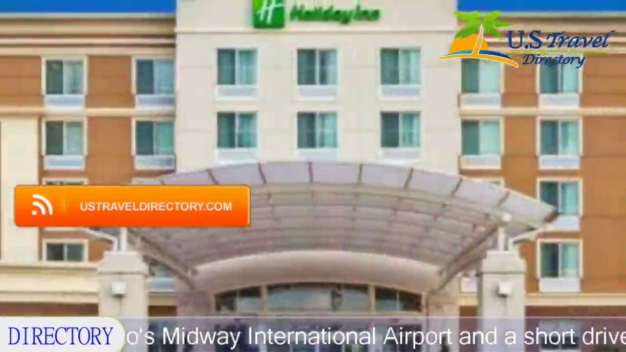 Holiday Inn Chicago Midway Airport Bedford Park Hotels Illinois