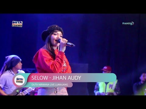 Selow - Jihan Audy Terbaru 2019