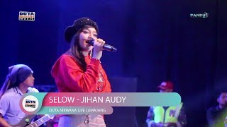 Jihan Audy – Selow Terbaru 2019