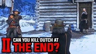 Can You Kill Dutch At The End Epilogue Ending Red Dead Redemption 2