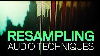 Resampling Audio Techniques Course