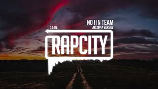 Gambar cover Arizona Zervas - No I In Team (Prod. 94 Skrt)