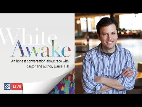 White Awake: An  with Daniel Hill