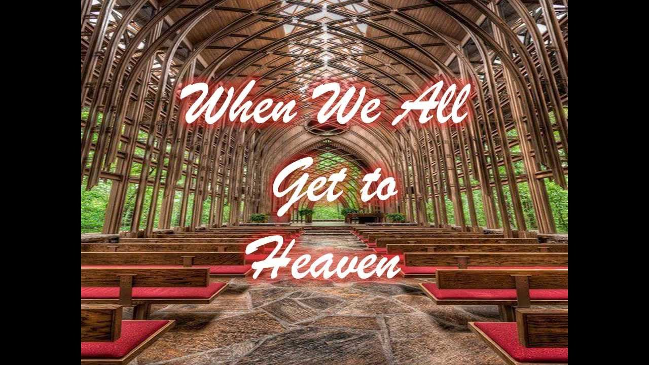 when we all get to heaven w lyrics by alan jackson youtube. Black Bedroom Furniture Sets. Home Design Ideas