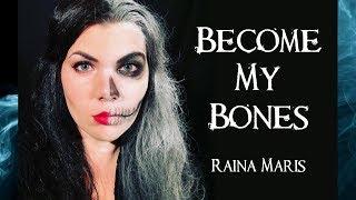 Raina Maris - Become My Bones - gothic symphonic folk metal