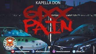 Kapella Don - 6ixx Pain (Squash 6ixx & G City Diss) September 2019