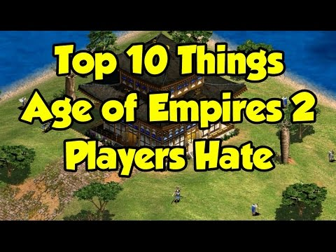 Another Top 10 things AoE2 players hate