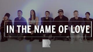 In The Name Of Love - RANGE [Martin Garrix & Bebe Rexha cover]