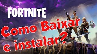 How to download, install and create account at FORTNITE BATTLE ROYALE [PC-PTBR] for free//Walkthrough