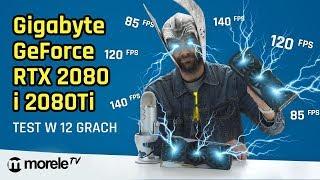 Gigabyte GeForce 2080 i 2080ti | Test w 12 grach