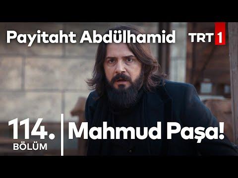Mahmud Paşa'ya Suikast I Payitaht Abdülhamid 114. Bölüm