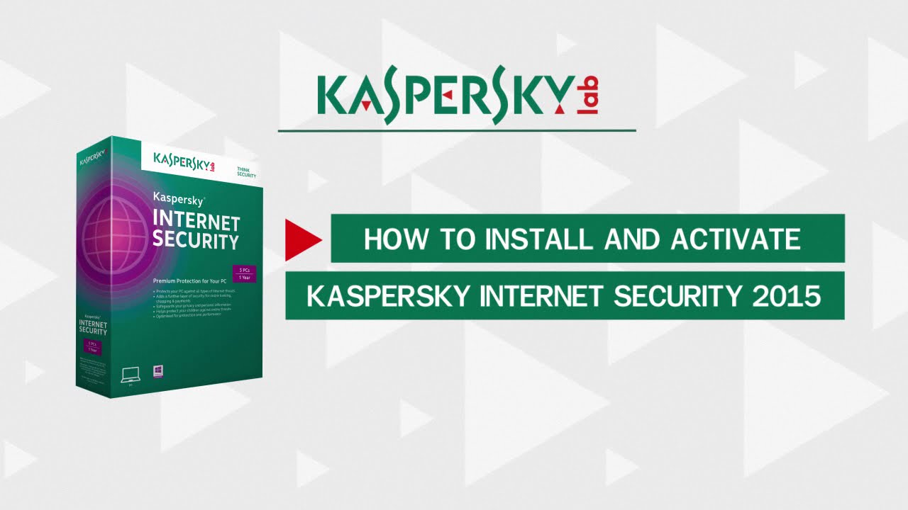 How to install and activate Kaspersky Internet Security 2015 - YouTube