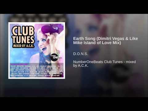Earth Song (Dimitri Vegas & Like Mike Island of Love Mix)