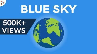 Why is the Sky Blue? | Don't Memorise