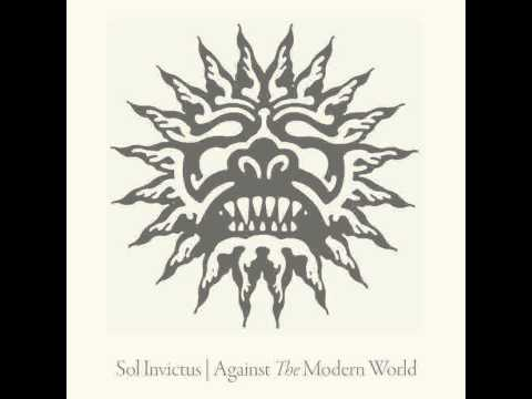Sol Invictus - Against The Modern World