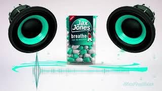 Jax Jones ft Ina Wrolsden Breathe BassBoost