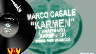 MARCO CASALE - KARMEN (TAMASHI MIX) - KARMEN EP
