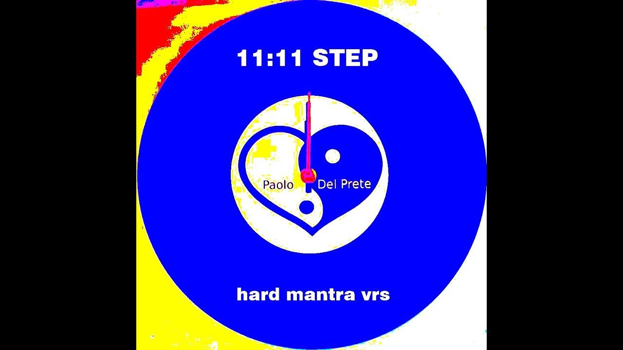 PAOLO DEL PRETE - 11:11 STEP hard mantra vrs (Vinyl Promo)