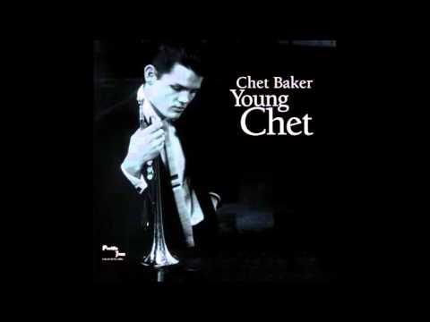 Chet Baker - Young Chet (1995) - Full Album